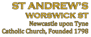 Saint Andrew's, Worswick Street, Newcastle upon Tyne, Catholic Church, founded 1798